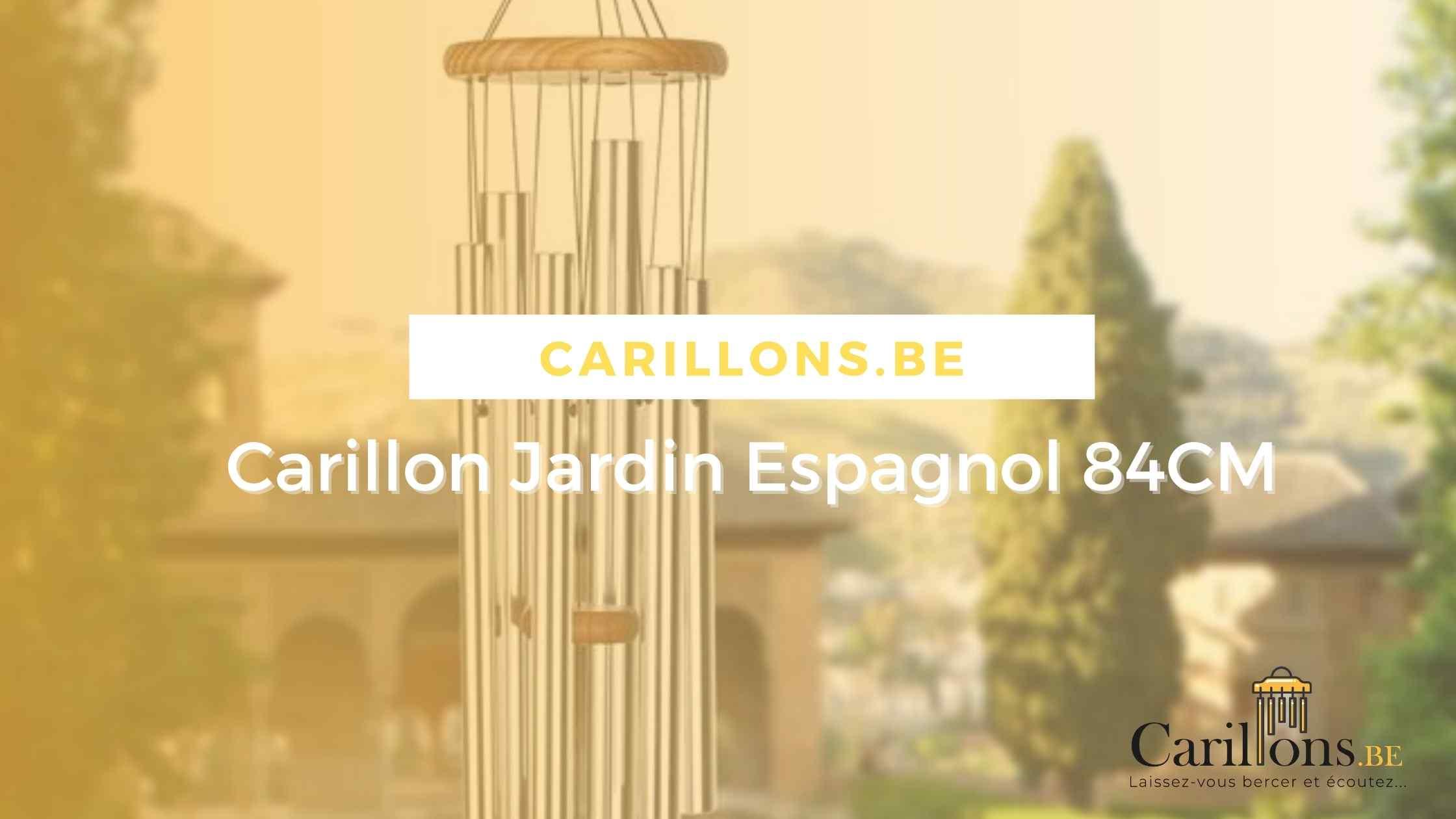 S49 / Carillon de la semaine – Jardin Espagnol 84CM