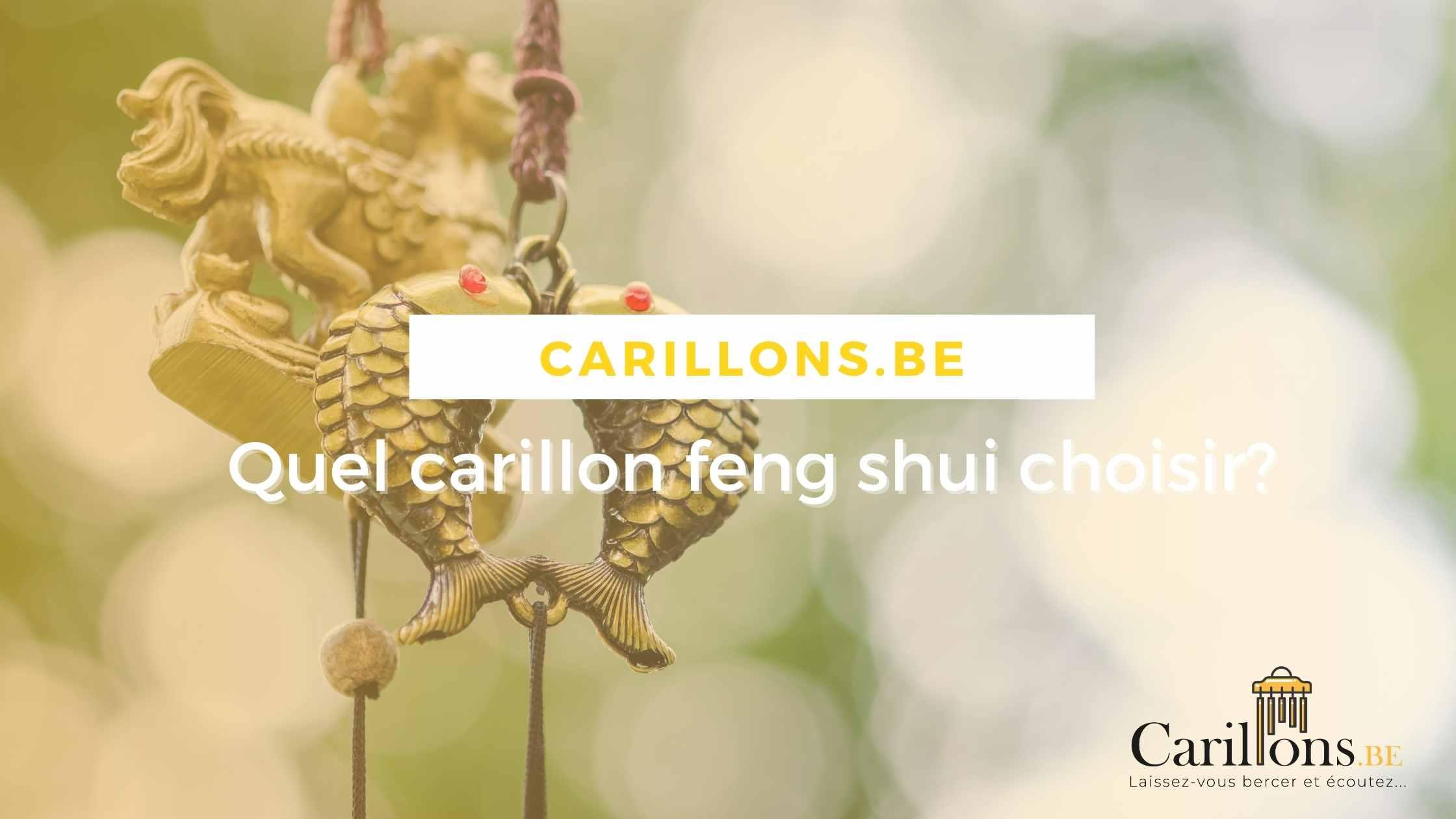 Quel carillon feng shui choisir?